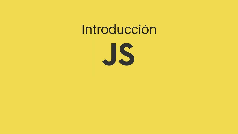 Introducción Javascript
