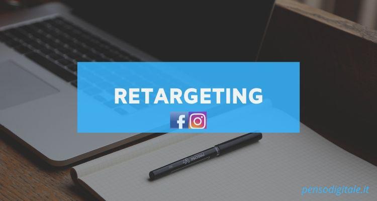 Cos'è il Retargeting