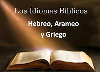 Introducción a los Idiomas Bíblicos (Hebreo, Arameo y Griego)