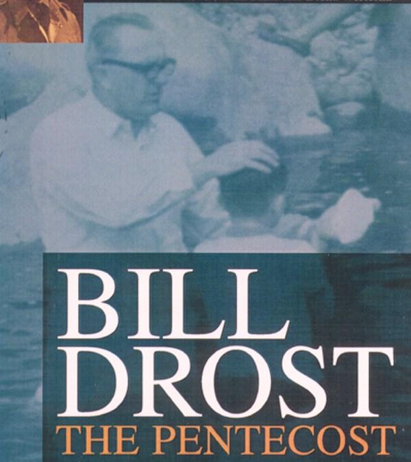 Bill Drost el Pentecostal