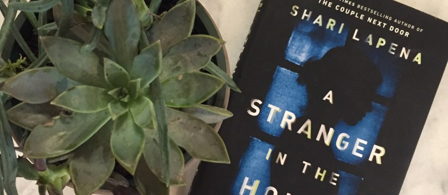 Often, No Second Novel Lives Up to the First | A Stranger in the House Book Review
