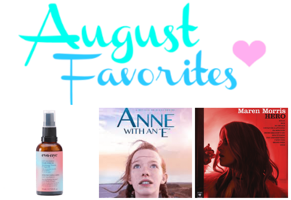 Monthly Favorites-August