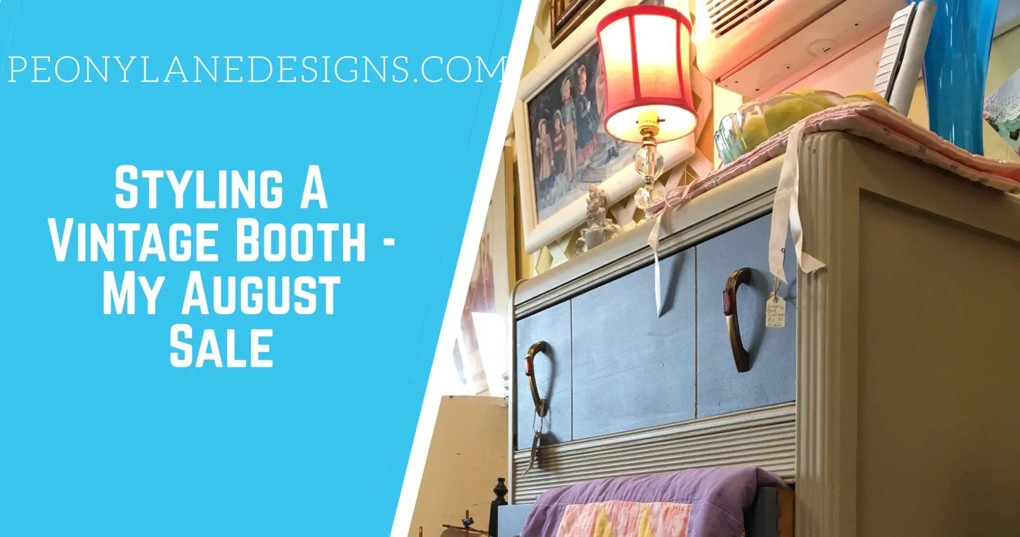Styling A Vintage Booth – My August Sale