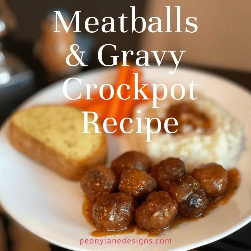 4 Ingredient Meatballs and Gravy – Crazy Easy Comfort Foods!