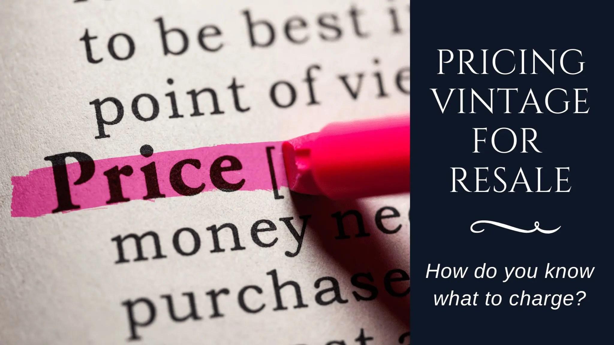 Pricing Vintage for Resale