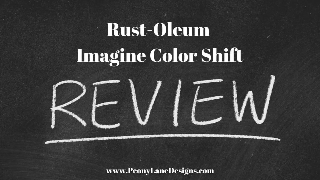 Rust-Oleum Imagine Color Shift Review