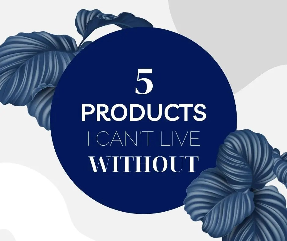 5 Products I Can't Live Without – Vintage Reselling