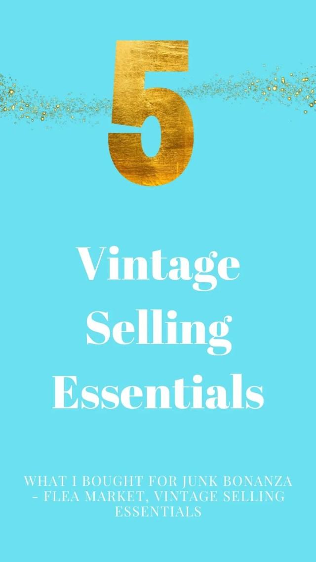 Vintage selling essentials