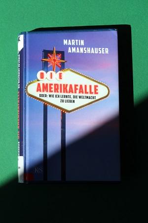 Buchbesprechung Die Amerikafalle
