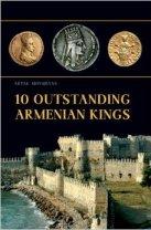 10 Outstanding Armenian Kings