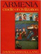 Armenia Cradle of Civilization