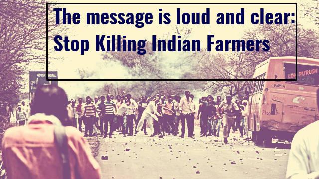 Stop killing farmers - Mandsaur Madhya Pradesh