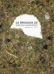 """La brigada 22"", de Emilio Gancedo."