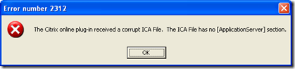 The Citrix online plug-in received a corrupt ICA File. The ICA File has no [ApplicationServer] section