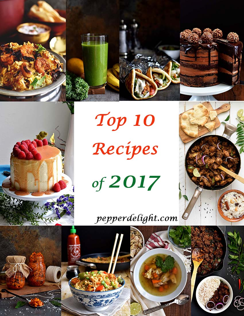 Top 10 Recipes of 2017 - Pepper Delight #pepperdelightblog #recipe #2017 #reciperoundups #top10recipes #popularrecipes #mostviewedrecipes #readerschoice #foodblogging #top10recipes2017 #christmas #holidayrecipes #alcoholic #party