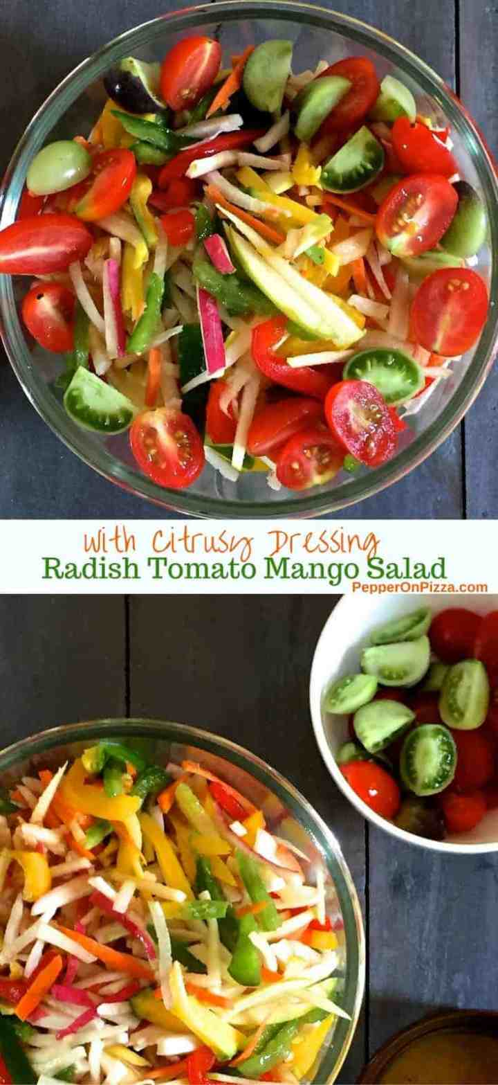 Easy Healthy Tasty Salad of Radish Tomato Raw Mango with a citrusy dressing, the taste of summer!
