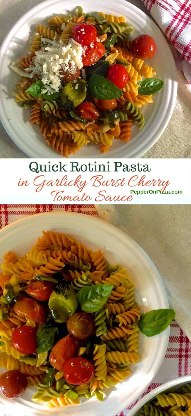 Easy, quick Rotini Pasta in Garlicky Burst Cherry Tomato Sauce made from colourful, juicy cherry tomatoes, garlic, fresh basil and spirally pasta