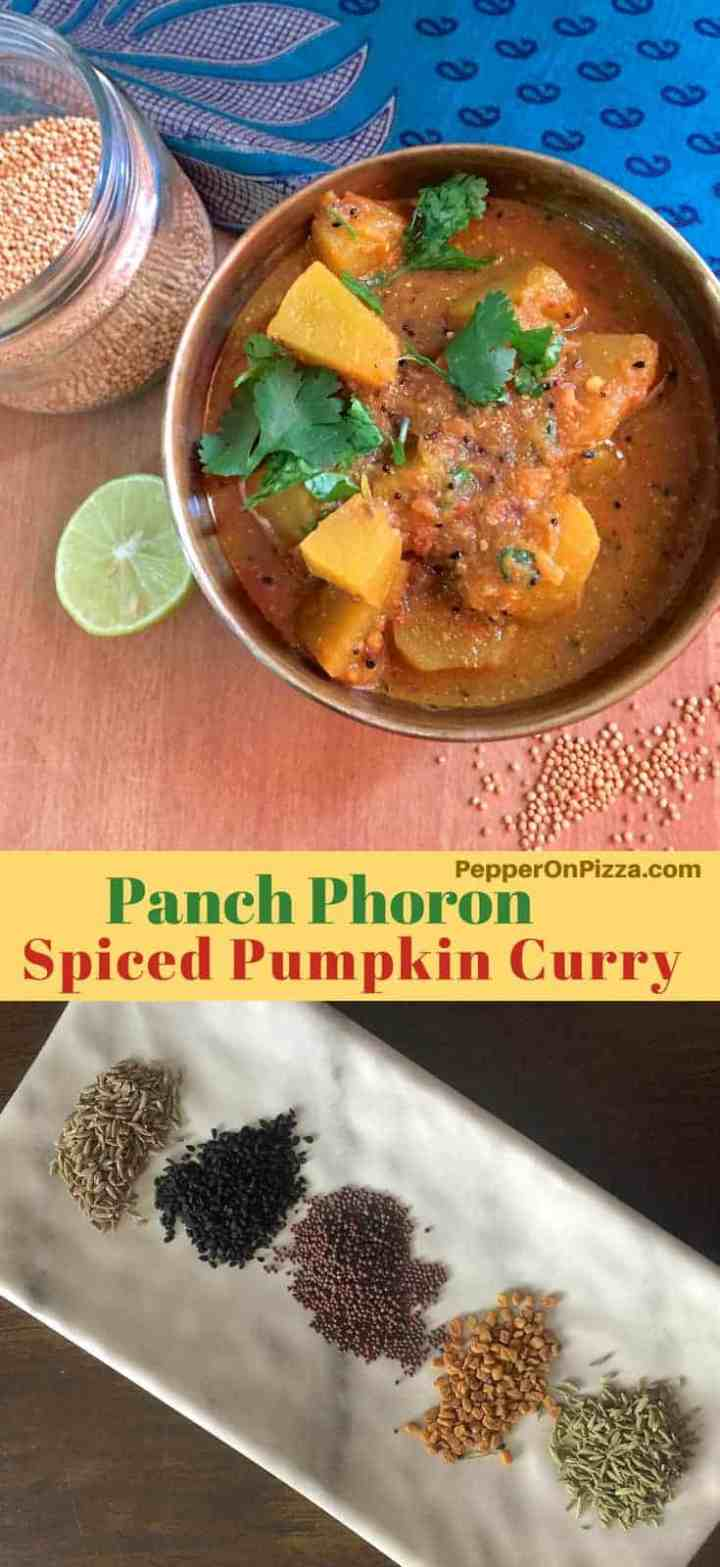 Panch Phoron Kaddu Sabzi from India's Jharkhand. Delicious Pumpkin curry cooked in traditional Indian 5 spice blend, panchphoron, yellow mustard and an onion tomato gravy