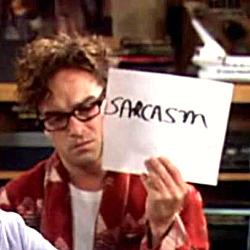 Sarcasm Big Bang Theory