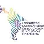 Congreso Latinoamericano de Educación e Inclusión Financiera de FELABAN