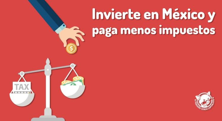 Repatriación de capitales a México: incentivos fiscales para invertir en nuestro país