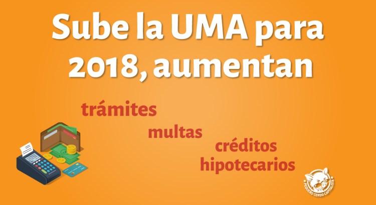 ¿Cuánto valdrá UMA en 2018 ?
