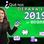 ¿Una nueva CRISIS FINANCIERA? | Tendencias económicas 2019