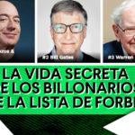 Cosas que no sabías de los billonarios de la lista de Forbes