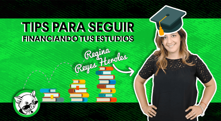 Tips para seguir financiando tus estudios