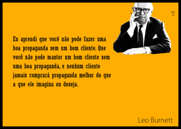 LP Burnett 600x428 As lendas da propaganda em frases