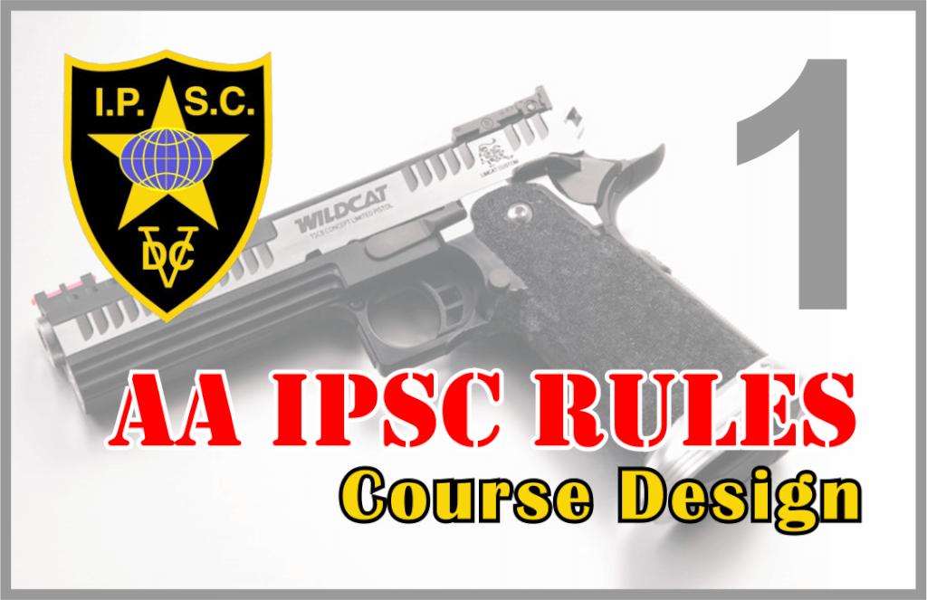 Rules AA IPSC Bagian 1 – Course Design