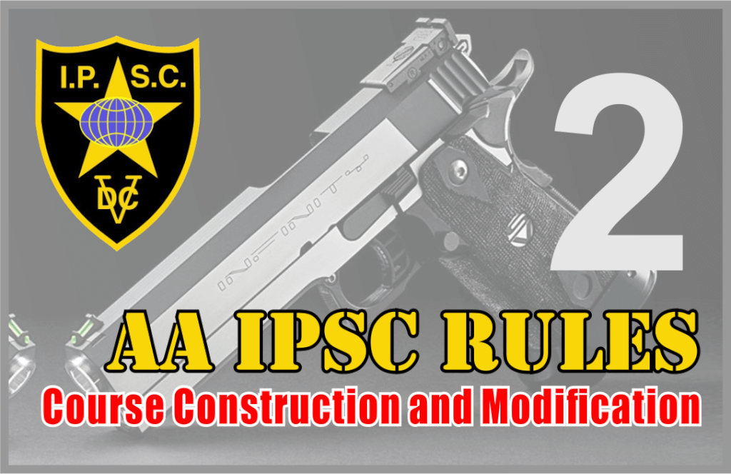 Rules AA IPSC Bagian 2 – Course Construction and Modification