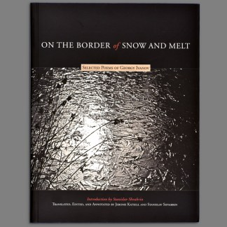 Bookcover of On the Border of Snow and Melt, Selected Poems of Georgy Ivanov