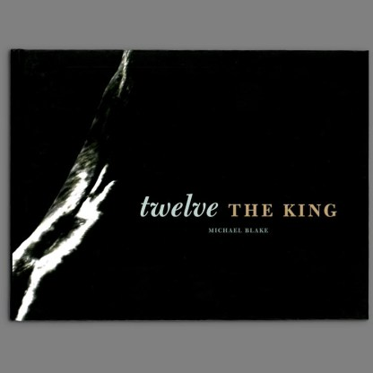 Bookcover of Twelve the King by Michael Blake