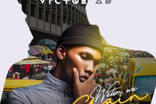 Victor AD – Wetin We Gain (Prod By. KizzyBeat)
