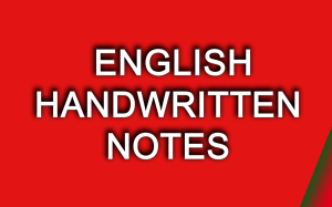 ENGLISH HANDWRITTEN NOTES