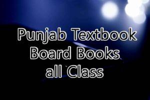 Punjab Textbook Board Books all Class Books pdf Download