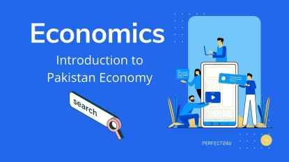 Economics Chapter 9 Introduction to Pakistan Economy Class 12