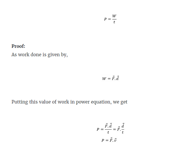 """The amount of work done by a body in one second is called power"""" Mathematical Expression:"""