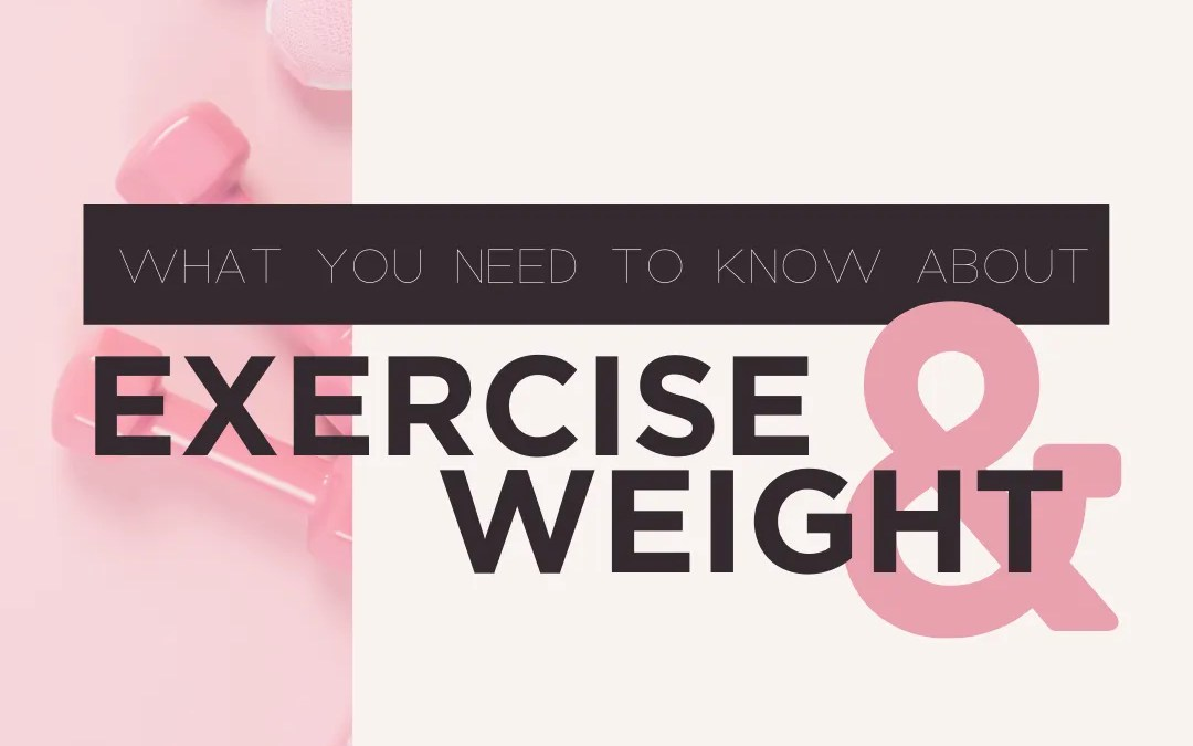Exercise and Weight