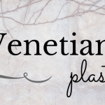 All About Venetian Plaster Finishes