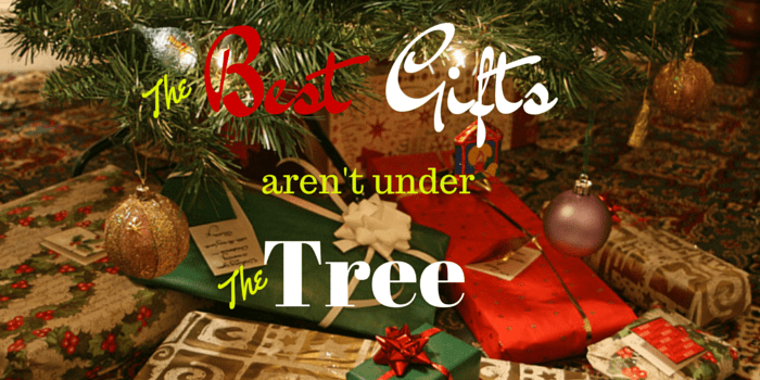 the best gifts arent under the tree - Best Gifts For 2014 Christmas
