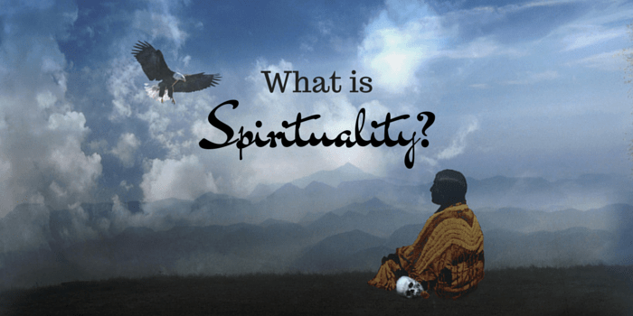 What Is Spirituality? - Perfect Madness