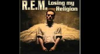 R.E.M: Το μυστικό πίσω απ' το τραγούδι τους «Losing my Religion»