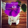 Mindful Journeys with Aldo: Aldo's lessons of happiness, love, and wisdom from Buddha through Lao Tzu to Zen is for sale at Amazon. Aldo's life began after he was found in a dumpster. Follow his quest for inner happiness. He learns much along the way about confidence, individuality, and the importance of loving yourself. Shine in your own way! Stay Different!