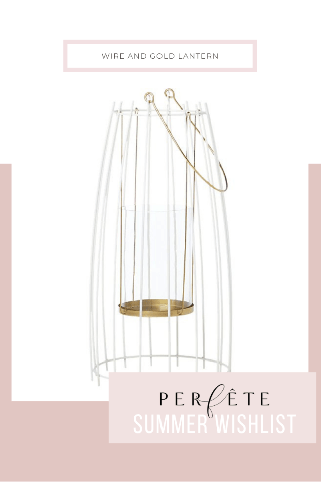 gold wire lantern - summer wishlist essentials and perfête outdoor decor