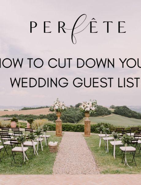 cut down wedding guest list