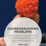 Choreographing Problems, by Bojana Cvejic (cover)
