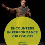 Encounters in Performance Philosophy, edited by Laura Cull and Alice Lagaay (cover)