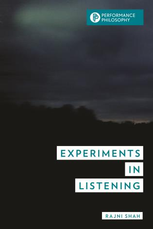 Experiments in Listening, by Rajni Shah (cover)